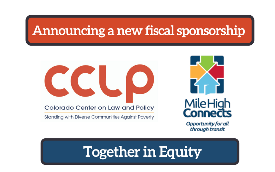 NEWS RELEASE: CCLP Agrees to Serve as Fiscal Sponsor for Mile High Connects